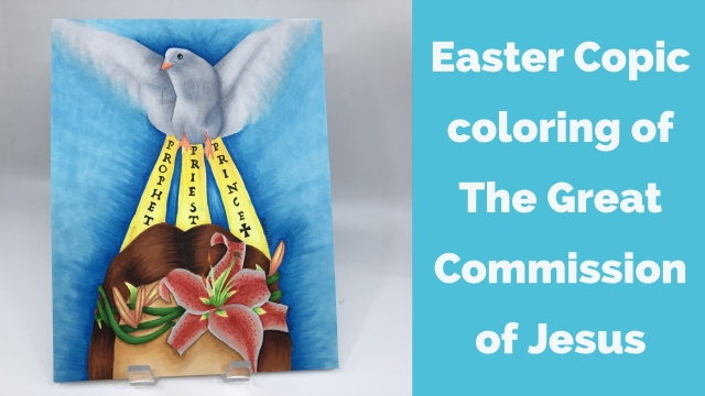 Easter Copic Coloring Of The Great Commission Of Jesus Terri Lisa